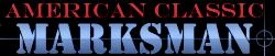 American Classic Marksman